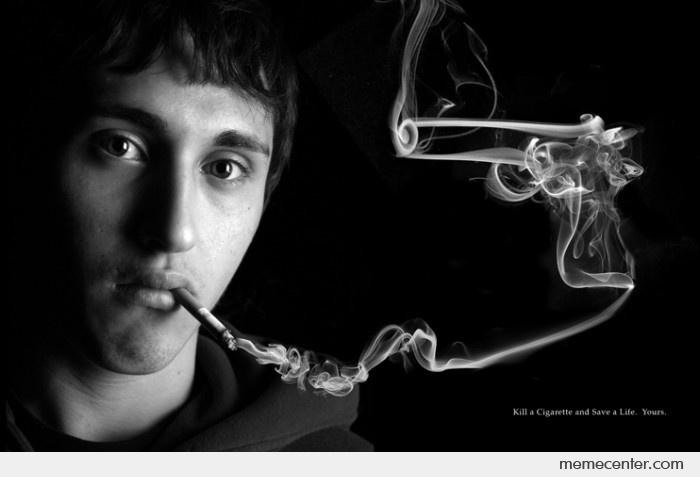Smoking and Suicide: Cause or Effect?_Kill a cigarette and save a life meme